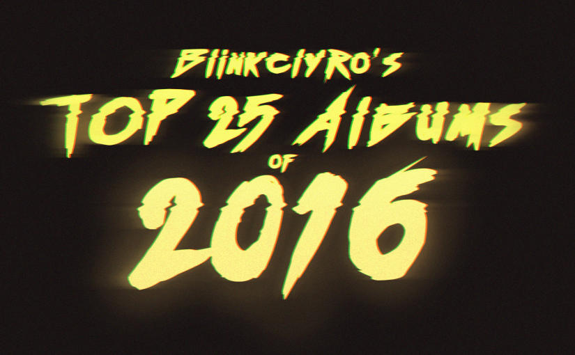 Top 25 Albums of 2016