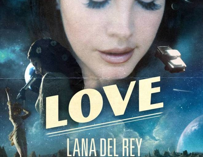 TRACK REVIEW: Love by Lana Del Rey