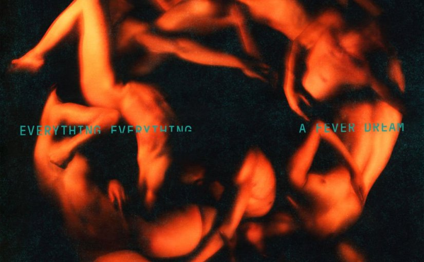 Album Review: Everything Everything – A Fever Dream