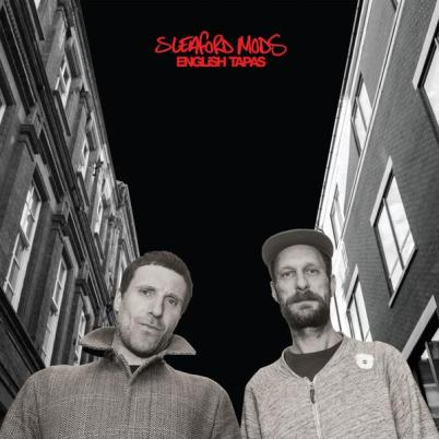 sleaford_mods_english_tapas_grande.jpg
