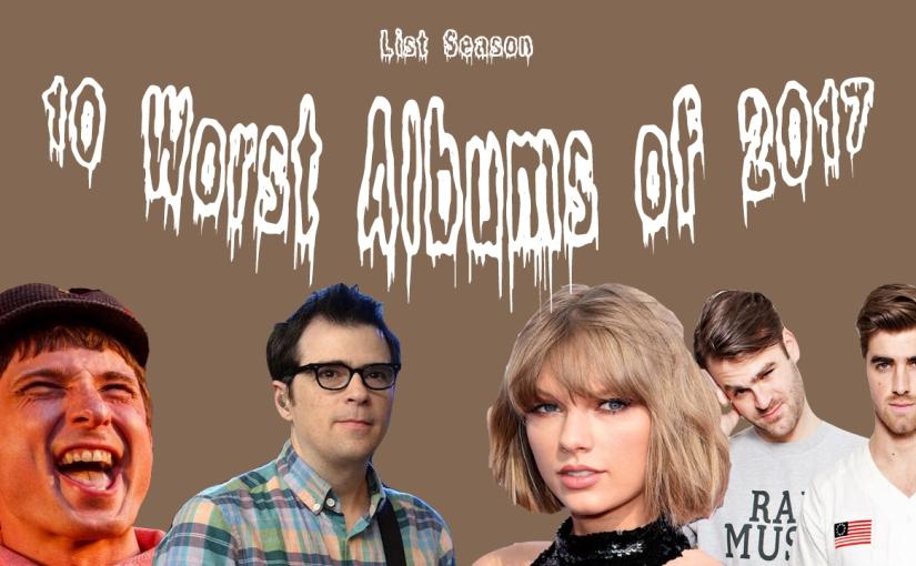 10 Worst Albums of2017
