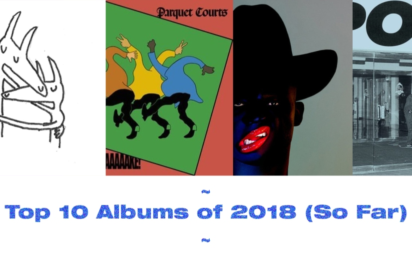 TRANSISTOR'S 10 Best Albums of 2018 (Mid-Year Update)